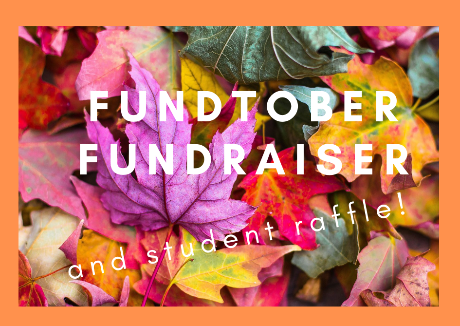 Fundtober Fundraiser and student raffle